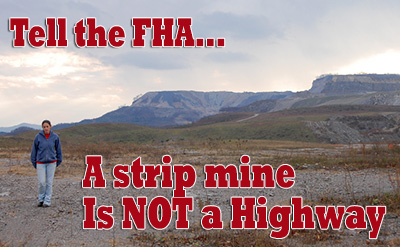 Tell the FHA a Strip Mine is NOT a Highway