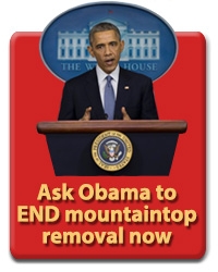 Tell President Obama to end mountaintop removal