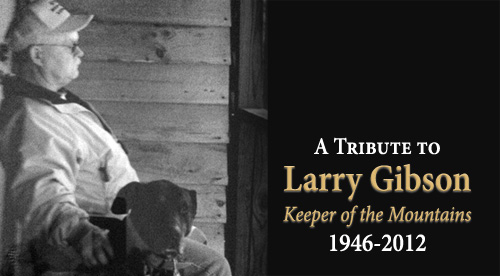 A Tribute to Larry Gibson